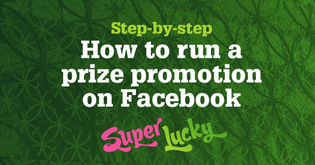 How to run a fun and fair competition on your Facebook page