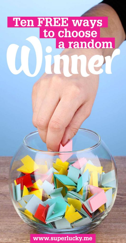 Ten free ways to choose a random winner