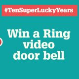 Celebrating ten years of SuperLucky - win a Ring Video Door Bell